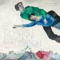 Angela Lampe et Sofiya Glukhova - Chagall, Lissitzky, Malévitch - L'avant-garde russe à Vitebsk.