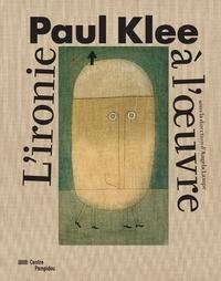 Angela Lampe - Paul Klee - L'ironie à l'oeuvre.