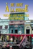 Angela Leitao-Heymann et Maria de Carmo Martins Pires - Du mot à la phrase - Vocabulaire portugais contemporain.