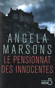 Angela Marsons - Le pensionnat des innocentes.