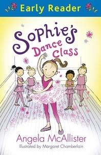 Angela McAllister et Margaret Chamberlain - Sophie's Dance Class.
