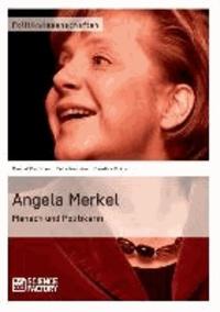 Angela Merkel. Mensch und Politikerin.