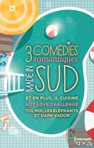 Angéla Morelli et Cécile Chomin - 3 comédies romantiques - Made in Sud - Et en plus, il cuisine - Hot Love Challenge - Toi, moi, les éléphants et Dark Vador.