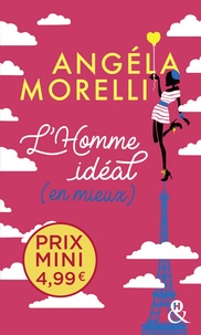 Angéla Morelli - L'homme idéal (en mieux).