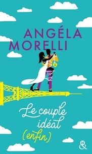 Angéla Morelli - Le couple idéal (enfin).