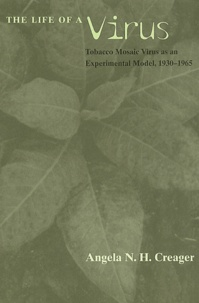 The Life of a Virus. Tobacco Mosaic Virus as an Experimental Model, 1930-1965.pdf