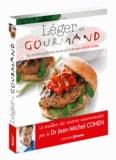 Angela Nielsen et Jean-Michel Cohen - Léger et gourmand - Vos recettes préférées revues par le Dr Jean-Michel Cohen.