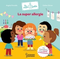 Angela Portella - La super allergie.