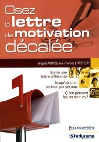 Angela Portella - Osez la lettre de motivation décalée.
