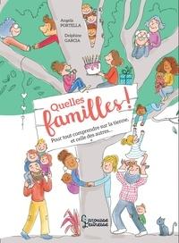 Angela Portella - Quelles familles ! - Le guide pour toutes les découvrir.