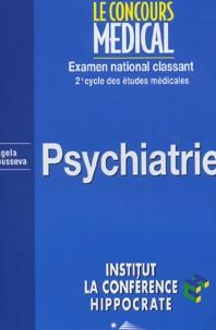 Angela Rousseva et  Collectif - Psychiatrie - 2e cycle des études médicales.