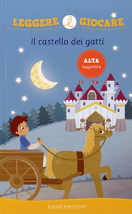 Angela Sbandelli et Aurora Biancardi - Il castello dei gatti.