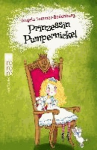 Angela Sommer-Bodenburg - Prinzessin Pumpernickel.
