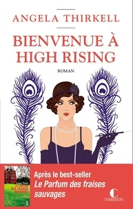 Angela Thirkell - Bienvenue à High Rising.