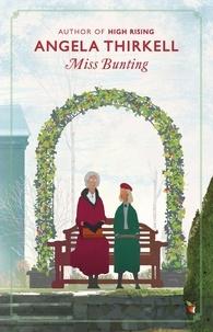 Angela Thirkell - Miss Bunting.