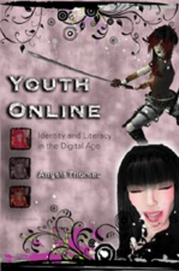 Angela Thomas - Youth Online - Identity and Literacy in the Digital Age.