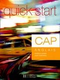 Angèle Cohen et Judy Martinez - Quick Start CAP Anglais.