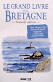 Angèle d' Armor et Félix d' Argoat - Le grand livre de la Bretagne.