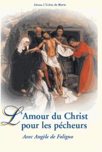 Angèle de Foligno et  Benoît XVI - L'amour du Christ pour les pécheurs.