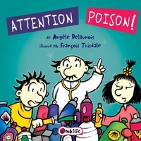 Angèle Delaunois - Attention poison.