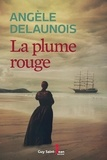 Angèle Delaunois - La plume rouge.
