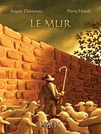Angèle Delaunois - Le mur.