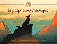 Angèle Delaunois - Le pays sans musique.