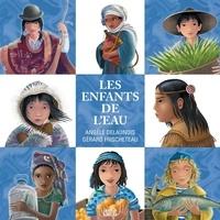 Angèle Delaunois et Gérard Frischeteau - Les enfants de l'eau-Nouvelle édition.