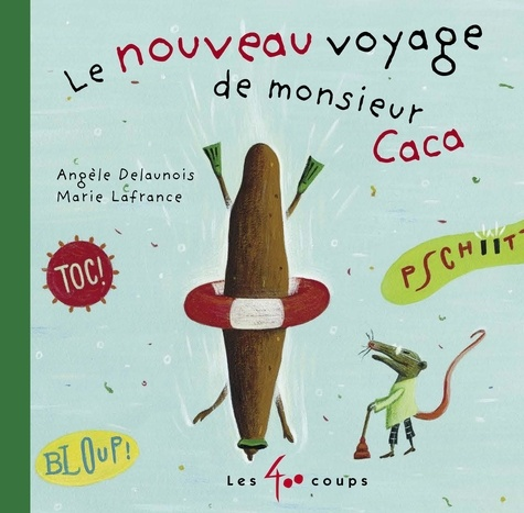 Le Long Voyage De Monsieur Caca