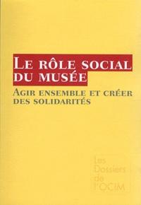 Angèle Fourès et Delphine Grisot - Le rôle social du musée - Agir ensemble et créer des solidarités.