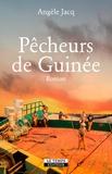 Angèle Jacq - Pêcheurs de Guinée.