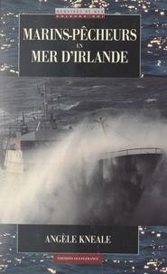 Angèle Kneale - Marins-pêcheurs en mer d'Irlande.