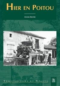 Angèle Koster - Hier Poitou.