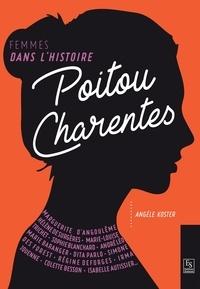Angèle Koster - Poitou-Charentes - Femmes dans l'Histoire.