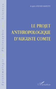 Le projet anthropologique dAuguste Comte.pdf