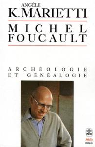 Michel Foucault - Archéologie et généalogie.pdf