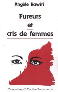 Angèle Rawiri - Fureurs et cris de femmes.