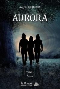 Angèle Rouillaux - Aurora.