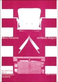 Angelica Diamantis - Mirco Ravanne, architecte-designer.