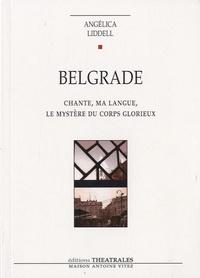 Angélica Liddell - Belgrade - Chante, ma langue, le mystère du corps glorieux.