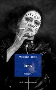 Angélica Liddell - Ecrits 2003-2014.