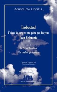 Angélica Liddell - Liebestod, L'odeur du sang ne me quitte pas des yeux, Juan Belmonte - Suivi de Le Plaisir des Dieux et de Un Combat qui compte.