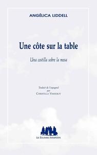 Angélica Liddell - Une côte sur la table.