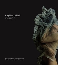 Angélica Liddell - Via Lucis.