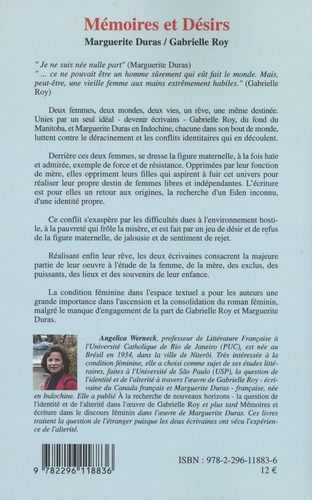 Mémoires et Désirs. Marguerite Duras / Gabrielle Roy