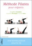 Angelika Constam - Méthode pilates pour enfants - Une bonne posture pour la vie.