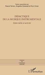 Angelika Güsewell et Rym Vivien - Didactique de la musique instrumentale - Entre tâche et activité.