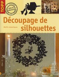 Angelika Kipp - Découpage de silhouettes - Motifs romantiques.