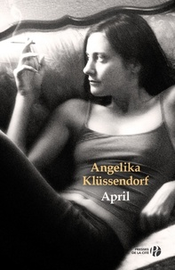 Angelika Klüssendorf - April.