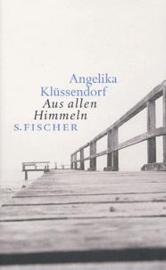 Angelika Klüssendorf - Aus allen Himmeln.